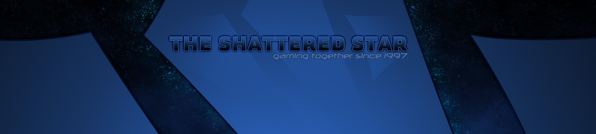 The Shattered Star - Gaming Together Since 1997